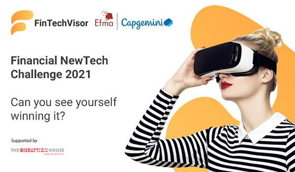 Efma and Capgemini launch 2021 edition of global Financial NewTech Challenge