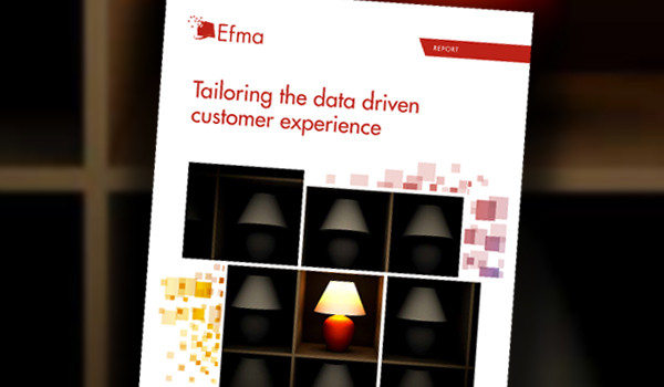 New Efma-EY report says that banks must tailor customer experiences