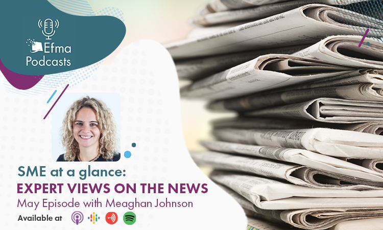 SME at a glance: expert views on the news. Episode 7 with Meaghan Johnson