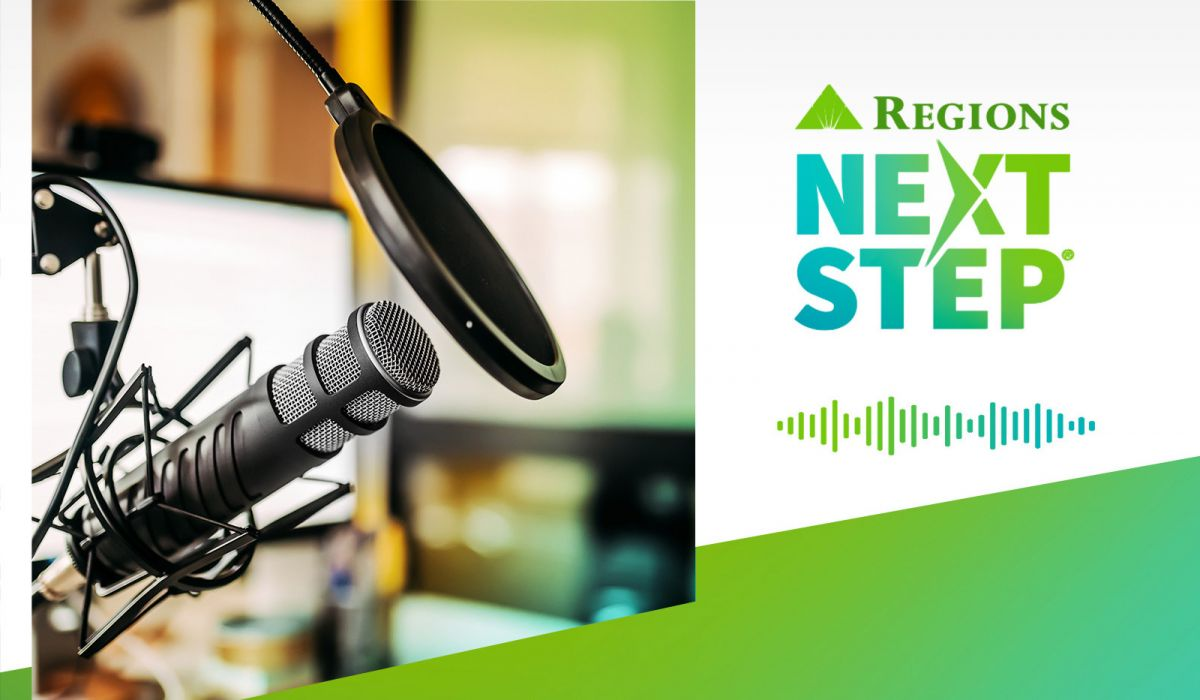 Regions Next Step financial wellness podcasts now available