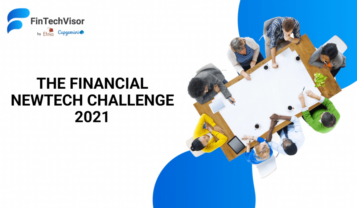 Capgemini and Efma announce winners of the Financial NewTech Challenge 2021