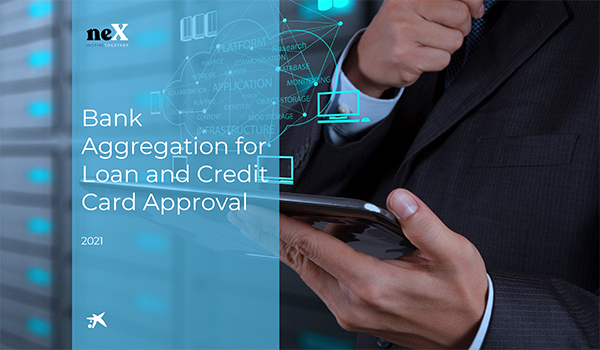 CaixaBank: Bank aggregation for loan and credit card approval