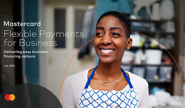 Mastercard: Flexible payments for business - Delivering easy business financing options