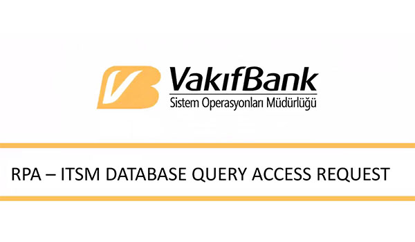 Vakıfbank: AI supported RPA in Service Management