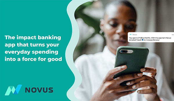 Novus: The impact banking app that turns your everyday spending into a force for good