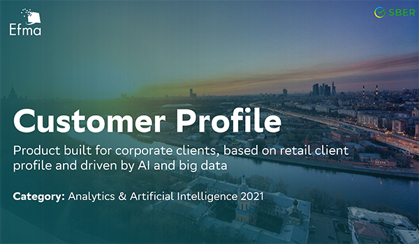 Sber: Customer profile - Product built for corporate clients, based on retail client profile and driven by AI and big data