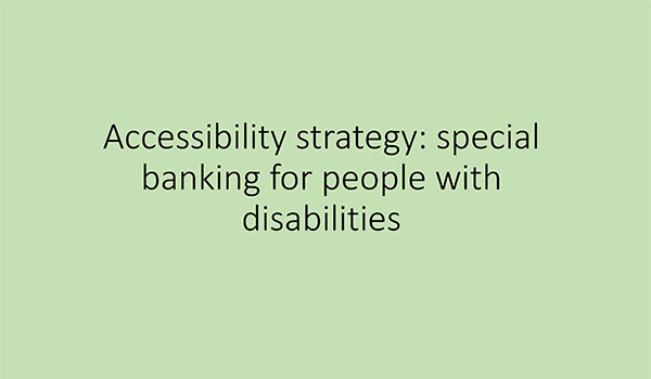 Sber: Accessibility strategy - special  banking for people with disabilities (Russian only)