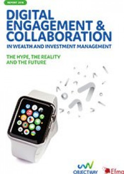 Digital engagement and collaboration in wealth and investment management