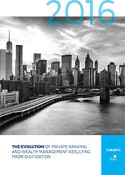 Evolution of private banking and wealth management resulting from digitalisation