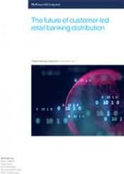 The future of customer-led retail banking distribution